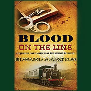 Blood on the Line | [Edward Marston]