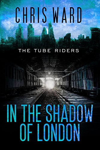 In The Shadow Of London by Chris Ward ebook deal
