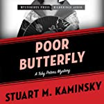 Poor Butterfly: A Toby Peters Mystery, Book 15 (       UNABRIDGED) by Stuart M. Kaminsky Narrated by Stephen Bowlby
