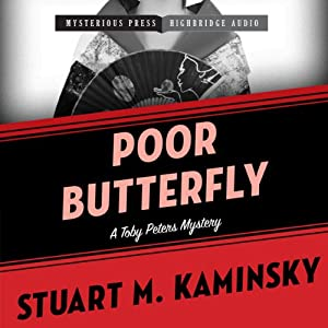 Poor Butterfly: A Toby Peters Mystery, Book 15 | [Stuart M. Kaminsky]