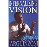 Internalizing the Vision