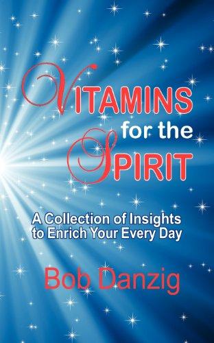 Vitamins For The Spirit