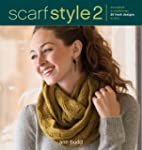 Scarf Style 2: Innovative to Traditio...