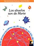 img - for ABUELOS SON DE MARTE, LOS book / textbook / text book