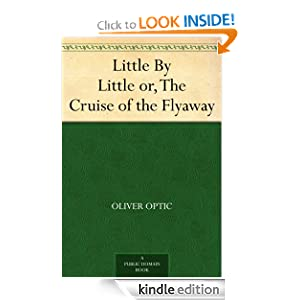 Little little or, The cruise of the Flyaway