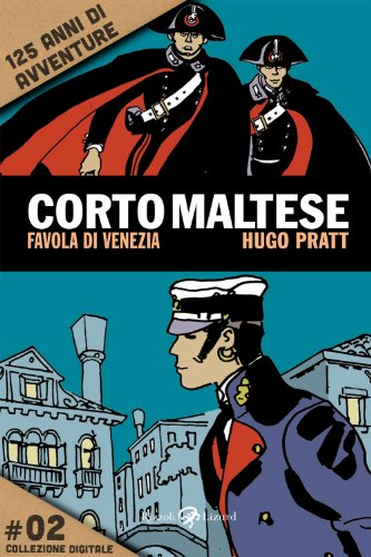 Corto Maltese - Favola di Venezia #2: 125 anni di avventure