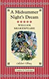 A Midsummer Night's Dream (Collector's Library)
