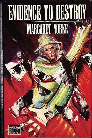 Evidence to Destroy, Yorke, Margaret