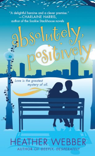 Absolutely, Positively (Lucy Valentine, #3)