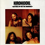 Getting Up for the Mornin by Krokodil [Music CD]