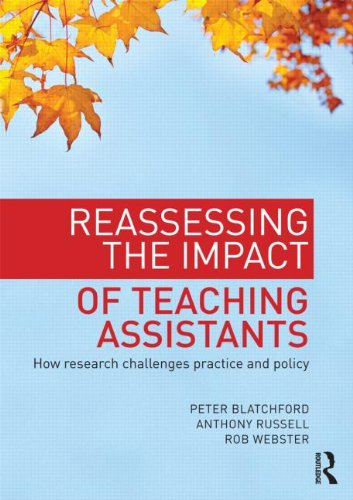 Reassessing the Impact of Teaching Assistants : How Research Challenges Practice and Policy