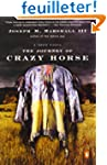 The Journey of Crazy Horse: A Lakota...
