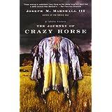 "The Journey of Crazy Horse: A Lakota Historyvon ""Joseph M. Marshall III"""