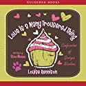 Love Is a Many Trousered Thing: Further Confessions of Georgia Nicolson (       UNABRIDGED) by Louise Rennison Narrated by Stina Nielsen