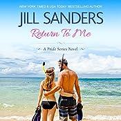 Return To Me: Pride Series Romance Novels Book 8 | Jill Sanders