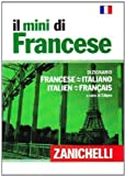 img - for Il mini di francese. Dizionario francese-italiano, italiano-francese MINI FRENCH & ITALIAN DICTIONARY - Mini Dictionnire Francais et Italien (Italian Edition) book / textbook / text book