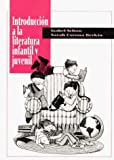 img - for Introduccion a LA Literatura Infantil Y Juvenil (Spanish Edition) by Isabel Schon (1996-01-01) book / textbook / text book