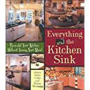 Everything And The Kitchen Sink Remodel Your Kitchen Without Losing Your Mind
