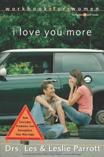 Buy I Love You More Workbook for Women Six Sessions on How Everyday Problems Can Strengthen Your Marriage310262860 Filter