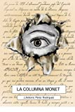img - for LA COLUMNA MONET (Spanish Edition) book / textbook / text book