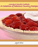 A Collection of Delicious Country Recipes: Grandma Maudies Cookbook