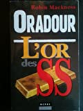 img - for Oradour, l'or des SS book / textbook / text book