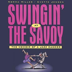 Swingin' at the Savoy Audiobook
