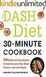 The DASH Diet 30-Minute Cookbook: 175...