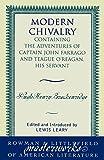 Modern Chivalry: Containing the Adventures of Captain John Farrago and Teague O'Reagan, His Servant (Masterworks of Literature)