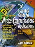 img - for The Essential Guide to Wireless Communications Applications (2nd Edition) by Andy Dornan (2002-05-16) book / textbook / text book