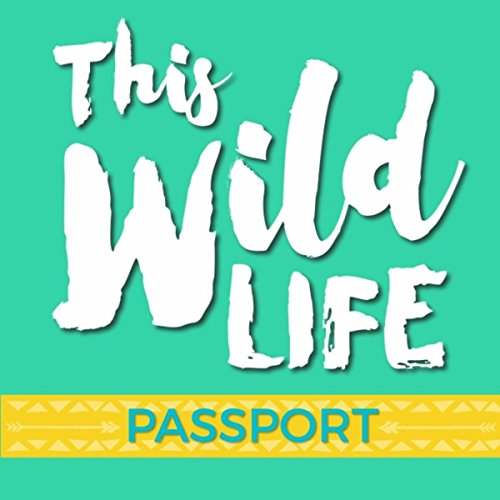 This Wild Life (Youth Camps Version)