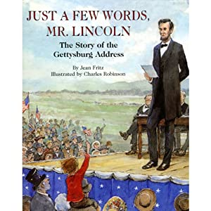 Just a Few Words, Mr. Lincoln | [Jean Fritz]