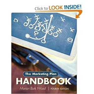 The Marketing Plan Handbook (4th Edition) Marian Burk Wood