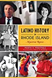 img - for Latino History in Rhode Island:: Nuestras Raices book / textbook / text book