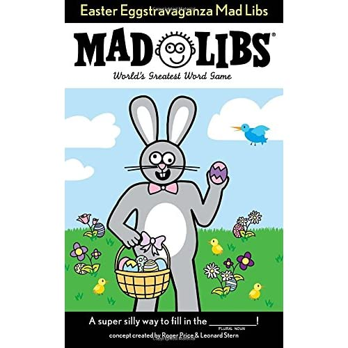 Easter Eggstravaganza Mad Libs                                Paperback                                                                                                                                                                                – January 24 2013