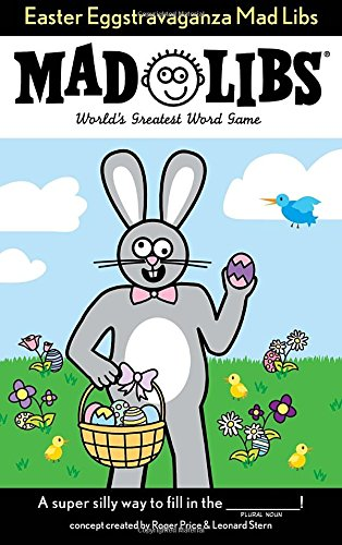 Put Easter Eggstravaganza Mad Libs in your child's gluten free Easter Basket