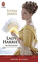Les duchesses - Tome 3 - Lady Harriet