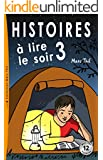 Histoires � lire le soir 3