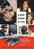 img - for A Short History of Film by Wheeler W. Dixon (2008-03-30) book / textbook / text book