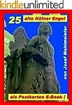 25 alte K�lner Engel als Postkarten E...