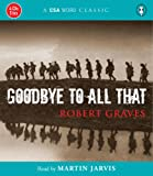img - for Goodbye To All That (A CSA Word Classic) book / textbook / text book