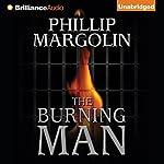 The Burning Man | Phillip Margolin