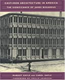 Cast-Iron Architecture in America: The Significance of James Bogardus (Norton Books for Architects & Designers)