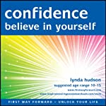 Confidence Believe in Yourself | Lynda Hudson