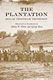 img - for The Plantation (Southern Classics (Univ of South Carolina)) by Thompson, Edgar Tristram (2010) Paperback book / textbook / text book