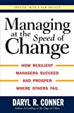 Managing at the Speed of Change: How Resilient Managers Succeed and Prosper Where Others Fail Manag