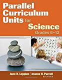 img - for Parallel Curriculum Units for Science, Grades 6-12 book / textbook / text book