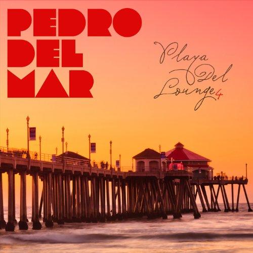 Pedro Del Mar Playa Del Lounge album cover