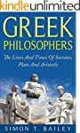 Greek Philosophers: The Lives And Tim...