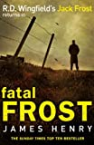 Fatal Frost (DI Jack Frost Series)